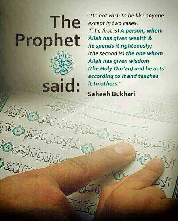 Spending wealth righteously and using Wisdom to spread the word of the deen.