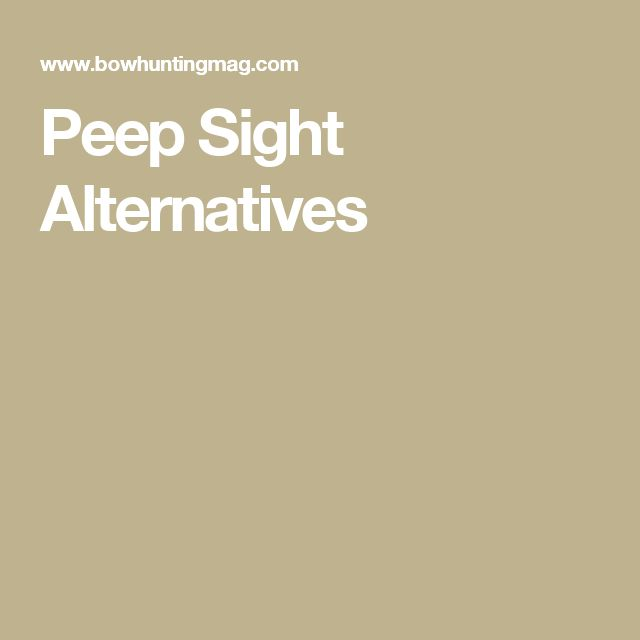 Peep Sight Alternatives