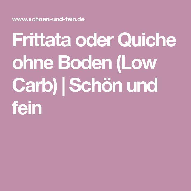 Frittata oder Quiche ohne Boden (Low Carb) | Schön und fein