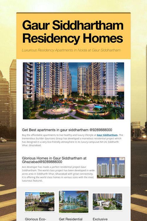 Gaur Siddhartham Residency Homes
