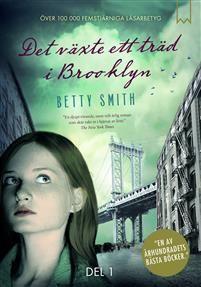 http://www.adlibris.com/se/organisationer/product.aspx?isbn=9188345734 | Titel: Det växte ett träd i Brooklyn. Del 1 - Författare: Betty Smith - ISBN: 9188345734 - Pris: 186 kr