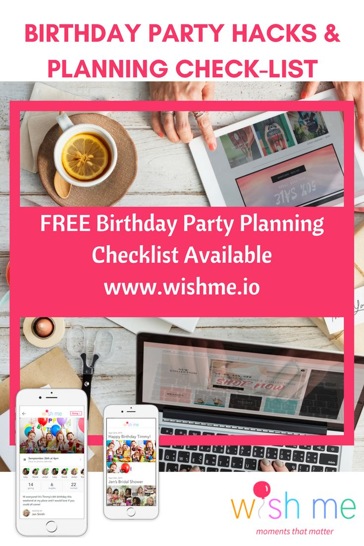 Get your dose of birthday party hacks and planning checklist for FREE @ www.wishme.io. Also available now for FREE: party invitation app - send video invitations and receive video wishes now! Re-pin and share to spread the joy!