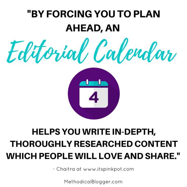 Yes, You Need an Editorial Calendar to Blog Better (Tutorial) http://www.methodicalblogger.com/editorial-calendar/