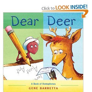 I love this book! Dear Deer: A Book of Homophones by Gene Barreta. My first grade class did this book this year in there end of the year camping unit and wrote Dear Deer letters and did a little project with it. Was a great way to help them with spelling worlds like red and read.