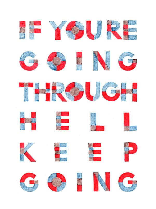 If you're going through hell, keep going - Google Search