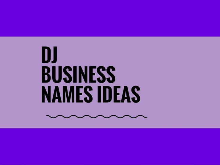 A Creative Name Is The Most Important Thing Of Marketing Check Here Best DJ Company Names