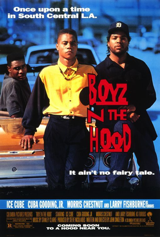 Boyz n the Hood is a 1991 American crime drama film written and directed by John Singleton. Starring Cuba Gooding, Jr., and Ice Cube.    It was nominated for both Best Director and Original Screenplay during the 1991 Academy Awards, making Singleton the youngest person ever nominated for Best Director and the first African–American to be nominated for the award.