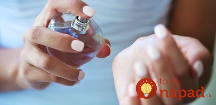 Stačí streknúť ráno a parfém vydrží až do večera. Vyskúšajte TENTO geniálny trik!