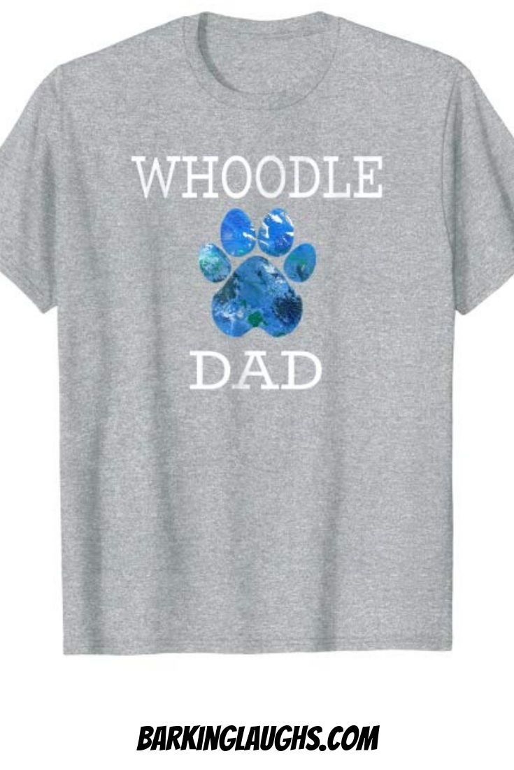 2fba0871f Whoodle Shirt comes in sizes small-3xl and 5 different colors. This dog  shirt is perfect for a dog dad. #barkinglaughs #dogdad #whoodle