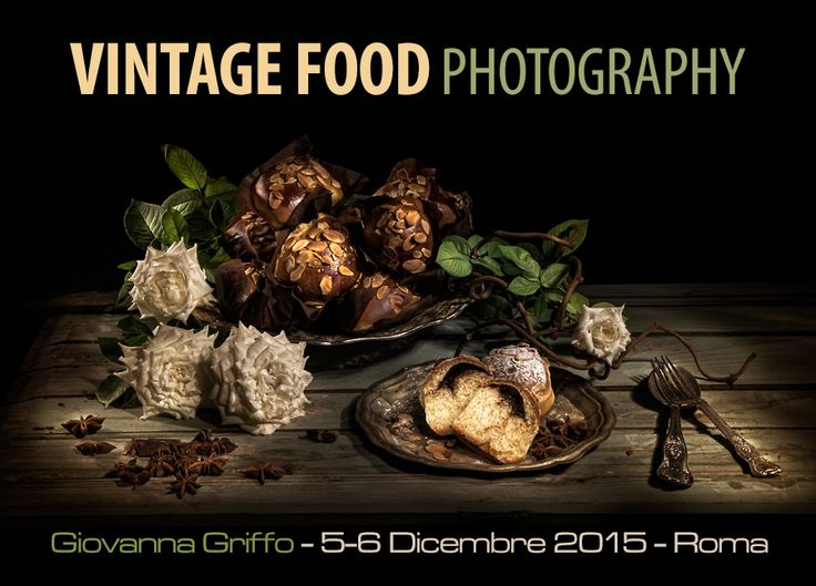 CLICCA QUI PER SCOPRIRE DI PIU': http://maxartis.it/corso_workshop_vintage_food_photography_light_painting_still_life_photoshop_roma.php