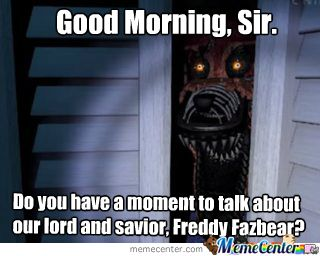 FNAF Meme 1 by Kirby1250 on DeviantArt <<< omg dats funny meme