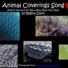 $ - This is a simple song I created for my Kindergarten students to sing when we are learning about different animal coverings.  It is sung to the tune...