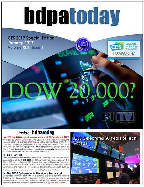 January 2017 Edition: #CES2017.  #BDPA, #bdpatoday, and Popular Technology TV ( #PTTV ) capture the sights and sounds of new tech and innovation for 2017