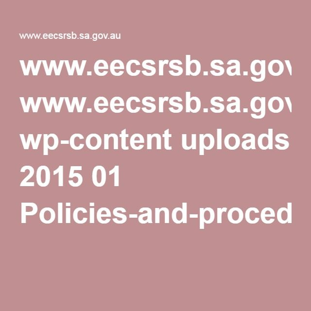 www.eecsrsb.sa.gov.au wp-content uploads 2015 01 Policies-and-procedures-for-ECS.pdf