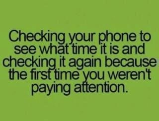 I do that all the f*cking time.: Time, Life, Quotes, Funny Stuff, So True, Teenager Posts