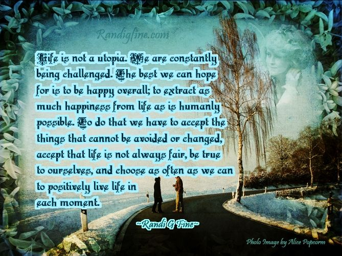 a life that was constantly happy 2 they have life circumstances beyond the obvious that impact their happiness some people choose not to be happy on the other hand, there are people who, based on appearances should be happy with their lives, but they aren't.