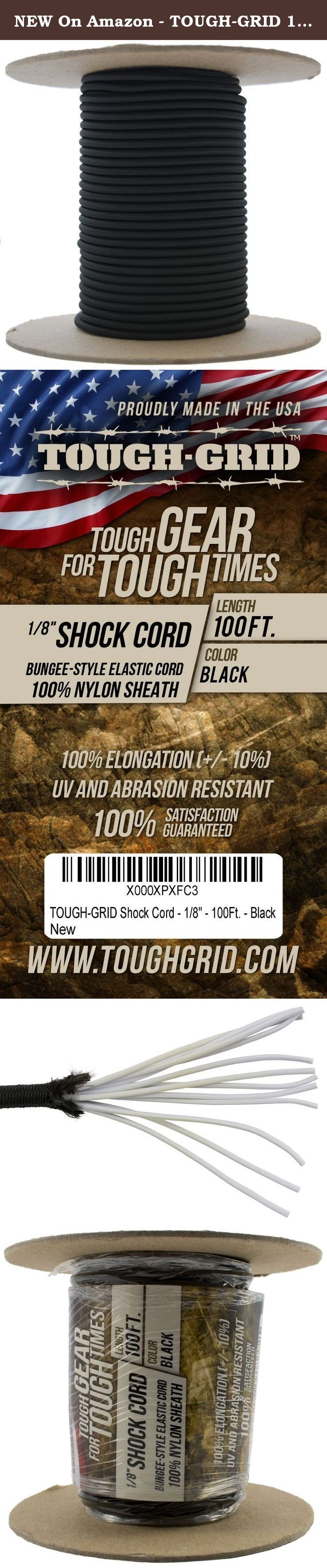 """NEW On Amazon - TOUGH-GRID 1/8"""" Shock Cord - 100% Stretch! Great for Emergency Supply, Hiking, and Crafts - 100% Nylon Sheath for Superior Quality - Made In USA. 100Ft. - Black. 100% Elongation 1/8"""" Shock Cord or """"Bungee Cord"""" No Need to Break the Bank When You Can Get Superior Shock Cord at a Bargain Price! - Ideal for fixing tent poles, shoe laces, necklaces, crafts, securing items, and replacing the deck bungee cords on your kayak! - Measures 1/8"""" With a 100% Nylon Outer Sheath and 12..."""