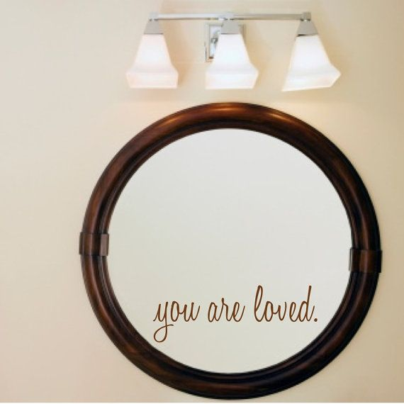 You Are Loved Mirror and Wall Decal - $6.99. https://www.bellechic.com/deals/f494a9fb2034/you-are-loved-mirror-and-wall-decal