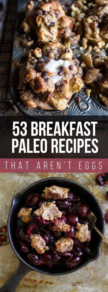 53 Paleo Breakfasts That Aren't Eggs