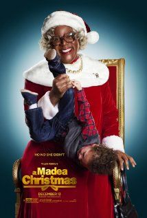 """Tyler Perry's A Madea Christmas (December 2013)  ((Madea might not win awards, but she makes me laugh all the time!  Quote from the trailer:   A young kid asks for a TV for Christmas, and Madea says """"If you want a TV, you need a J-O-B!""""  HAHAH!  S.))"""
