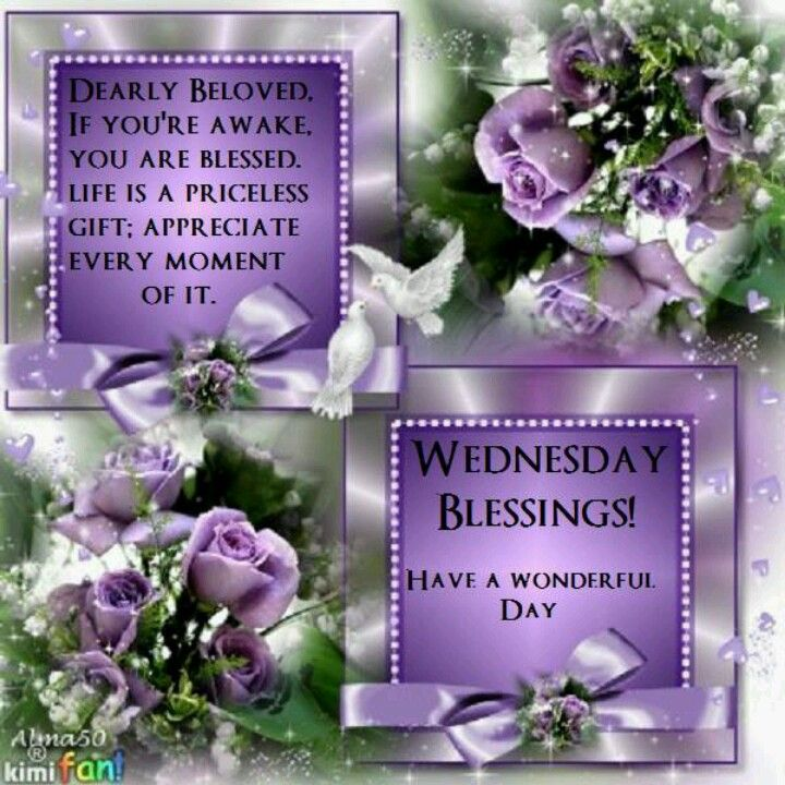 Good Morning Wednesday Blessings Images : Wednesday blessings it s always a beautiful blessed