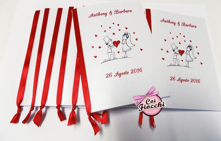 Bianco e rosso per i libretti messa dei nostri sposi Anthony&Barbara