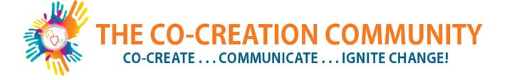 I am Co-Creating, Communicating, and IGNITING Change with The Co-Creation Community! And having so much FUN!  »