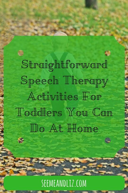 Straightforward Speech Therapy Activities For Toddlers You Can Do At Home