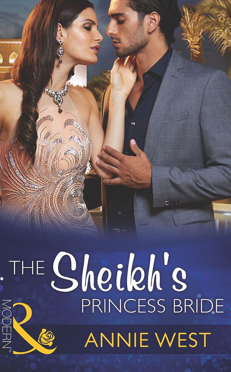The Sheikh's Princess Bride (Mills & Boon Modern) (Desert Vows - Book 2) eBook: Annie West: Amazon.co.uk: Kindle Store