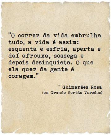 ~ Guimarães Rosa ~ Grande Sertão Veredas | Frases | Pinterest