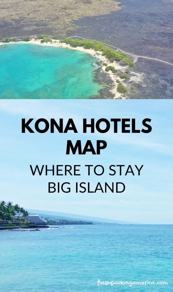 Kona Hotels Map Where To Stay On The Big Island Hawaii Travel