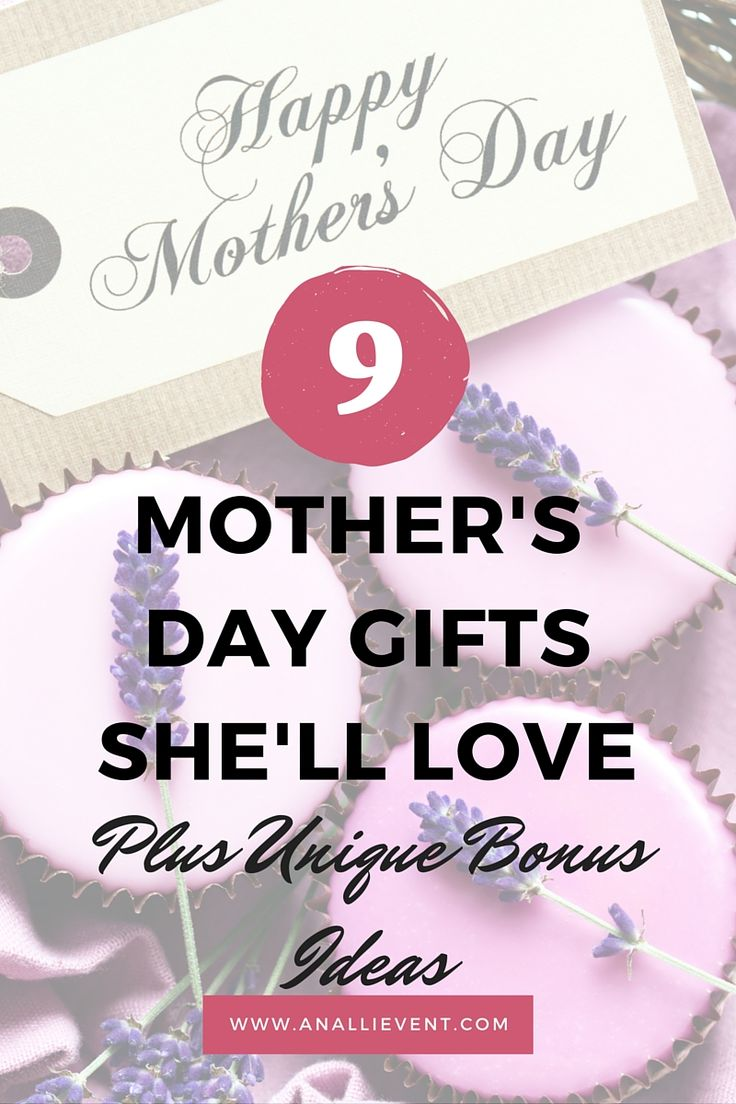 9 mother 39 s day gift ideas she 39 ll love mothers mother 39 s for Gifts she ll love