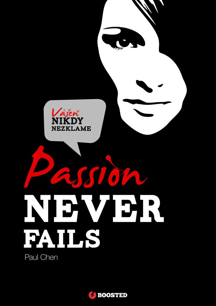 Motivační plakát Vášeň nikdy nezklame (Anglicky/Česky)