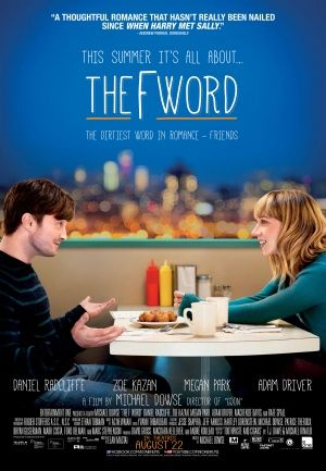 The F Word / What If (2013) ... Wallace, who is burned out from a string of failed relationships, forms an instant bond with Chantry, who lives with her longtime boyfriend. Together, they puzzle out what it means if your best friend is also the love of your life. (05-Aug-2015)