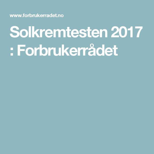 Solkremtesten 2017 : Forbrukerrådet