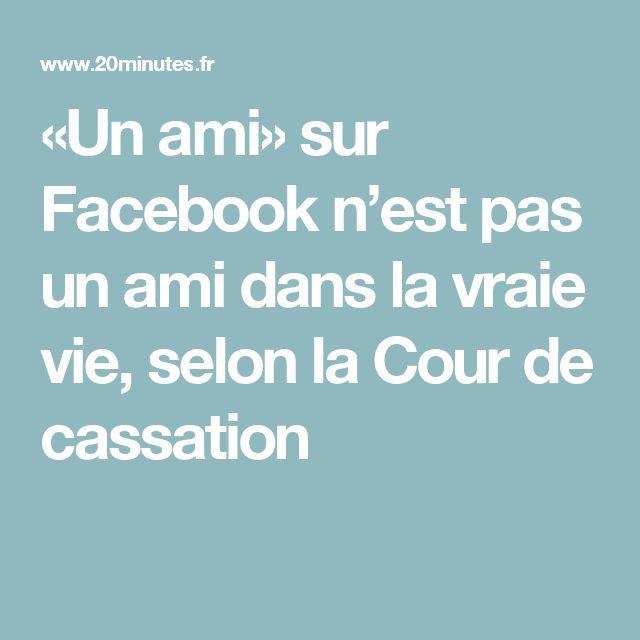 «Un ami» sur Facebook n'est pas un ami dans la vraie vie, selon la Cour de cassation