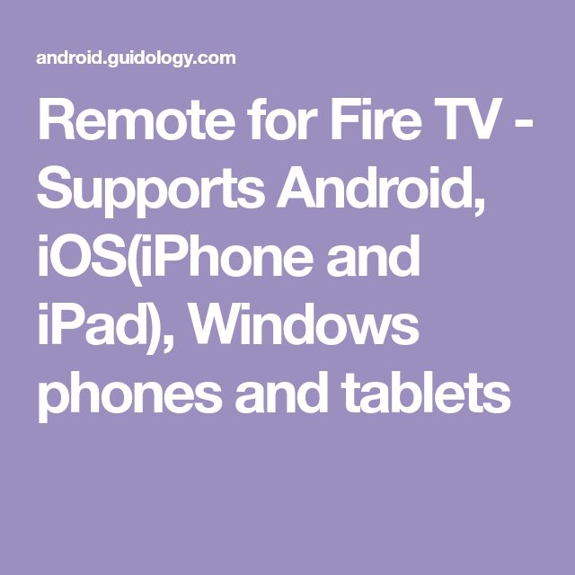 Remote for Fire TV Supports Android, iOS(iPhone and iPad