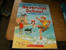 Neversink School & other silly poems by Robert Munsch, Sc Book,Good-Shape,2011.