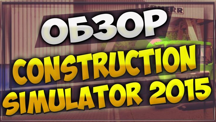 Review Construction Simulator 2015 - Training #1