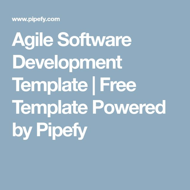 Agile Software Development Template | Free Template Powered by Pipefy