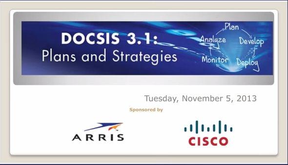 Webinar: DOCSIS 3.1-Plans and Strategies