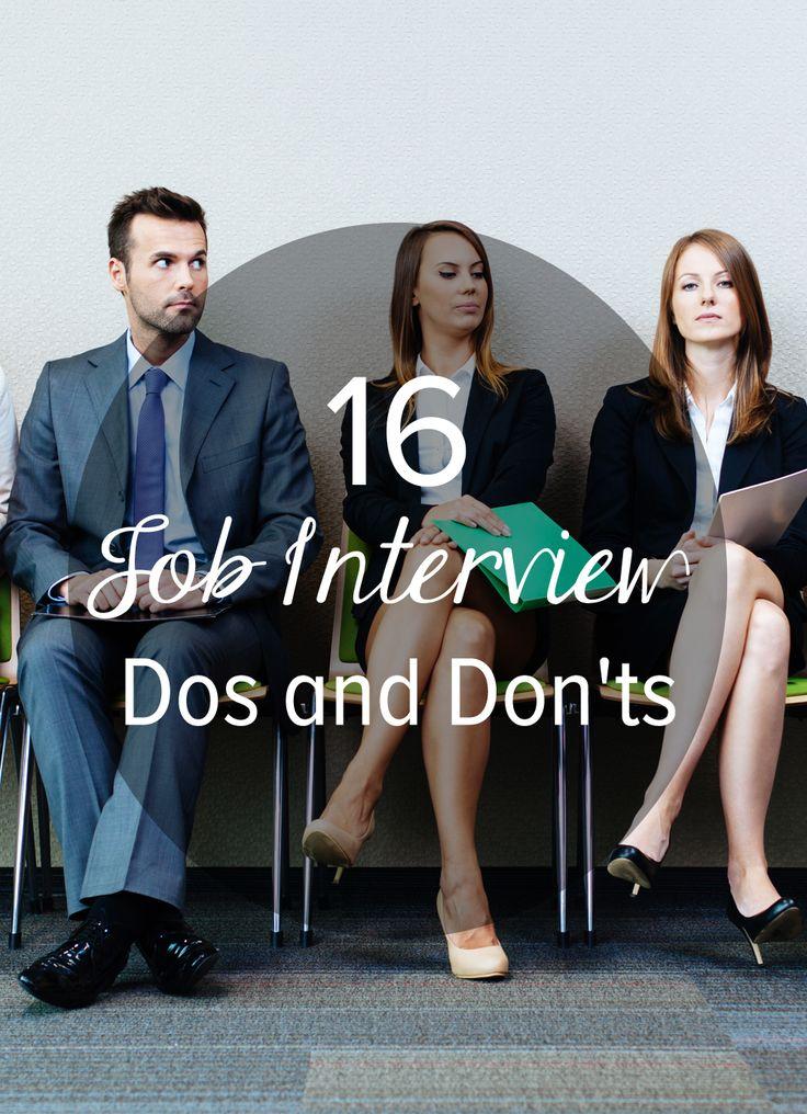 16 Major Dos and Don'ts at a Job Interview