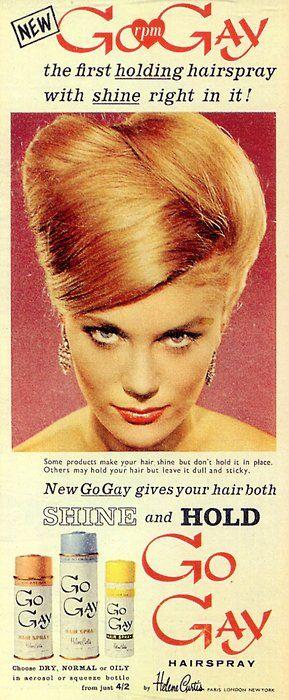 "Helene Curtis ""Go Gay"" hairspray, early 60s, via Found in Mom's Basement"