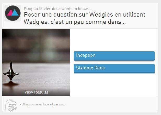 Créer un sondage pour son site Internet ou les réseaux sociaux avec Wedgies
