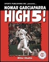 """""""Nomar Garciaparra: High 5!"""" by Michael Shalin and edited by Rob Rains ... #LibraryLoans #RedSoxFansMakeBetterLovers"""