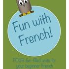 Four units of French for beginners! Worksheets, posters, etc.
