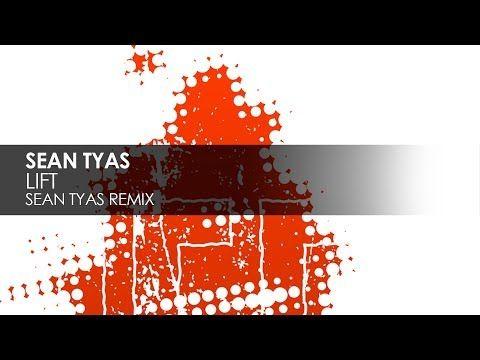 Sean Tyas - Lift (Sean Tyas Remix)