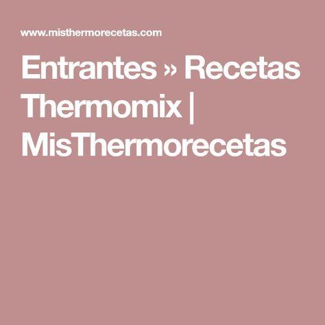 Entrantes » Recetas Thermomix | MisThermorecetas