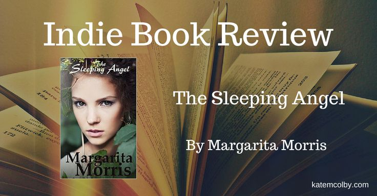 The Sleeping Angelby Margarita Morris My rating: 5 of 5 stars Disclaimer: I received a free electronic copy of this novel in exchange for an honest review. The Sleeping Angelby Margarita Morris i...