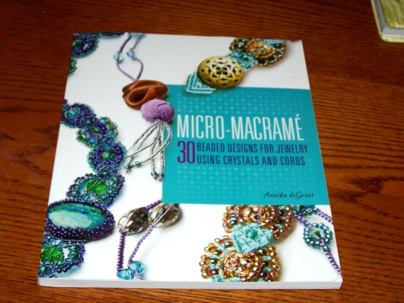 MicroMacrame By Annika Degroot 30 beaded designs for by caryncc, $20.00